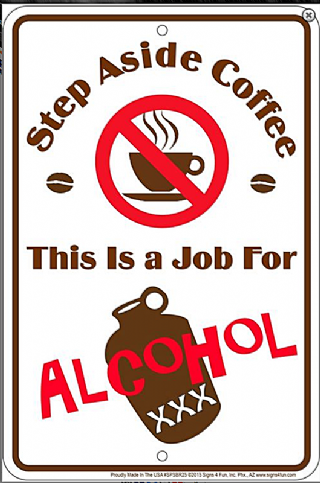 f060967e5 Step Aside Coffee This Is A Job For Alcohol funny metal wall sign 305mm x  205mm sf
